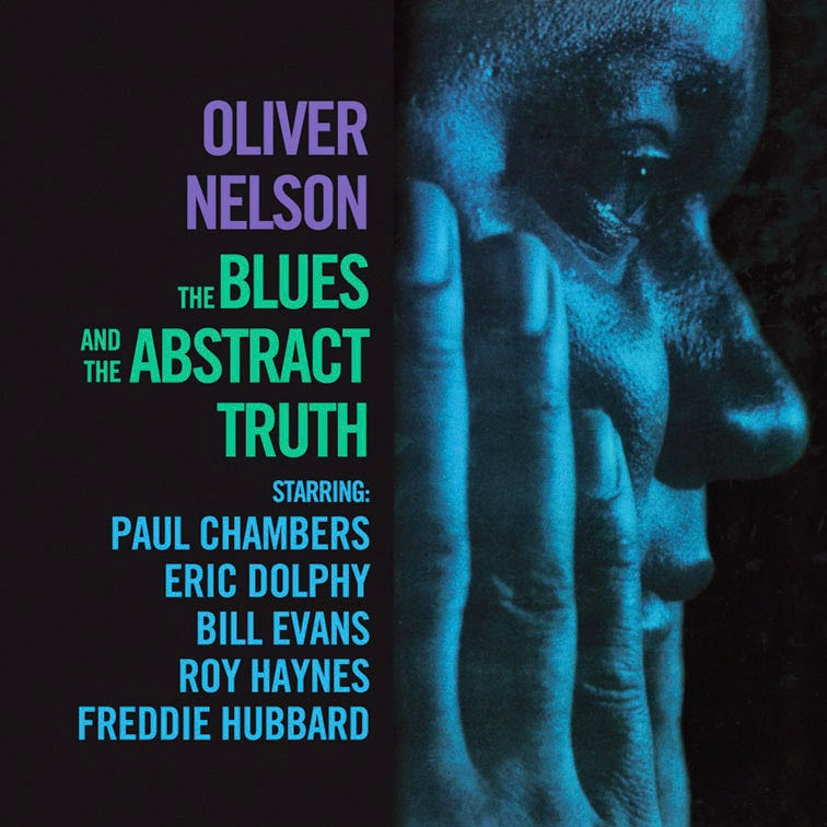 The Blues and the Abstract Truth Oliver Nelson